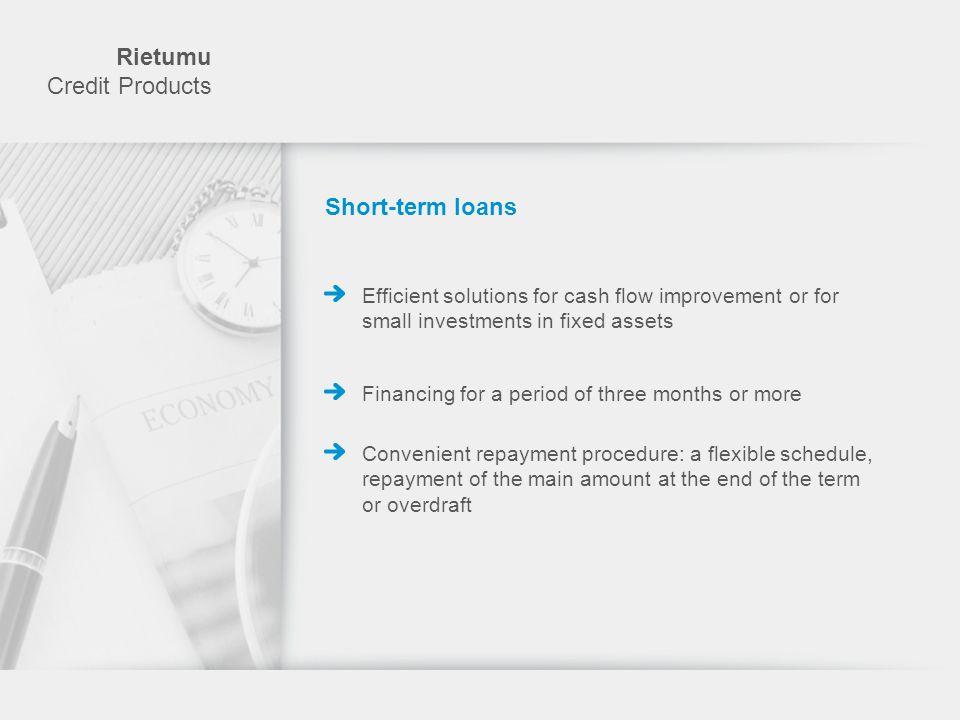 Rietumu Credit Products Short-term loans