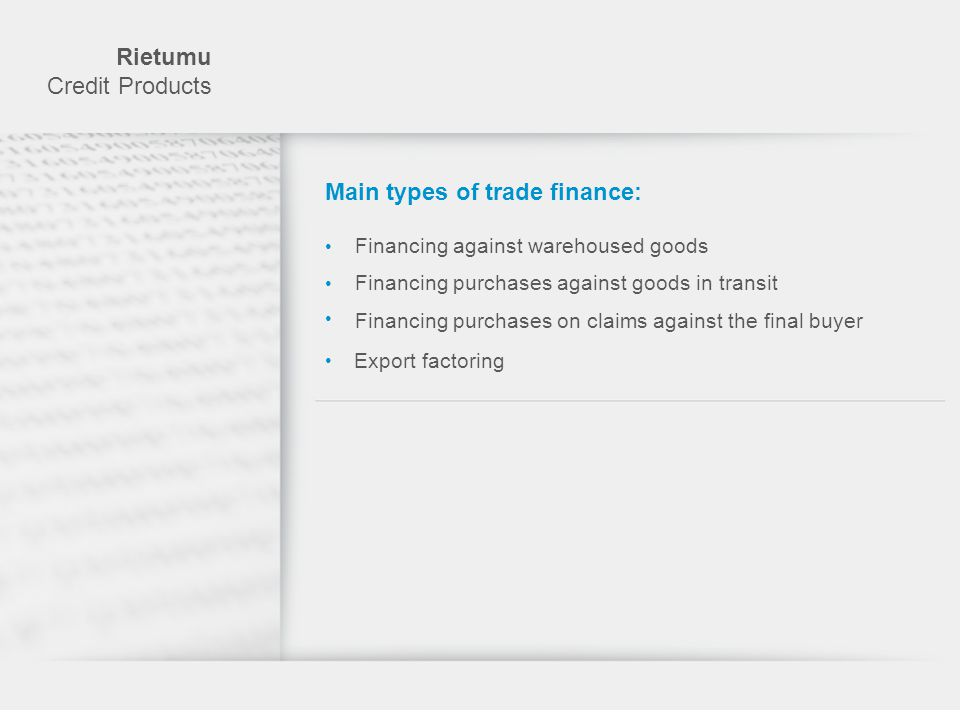 Main types of trade finance: