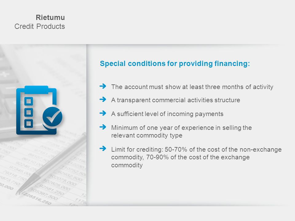 Special conditions for providing financing: