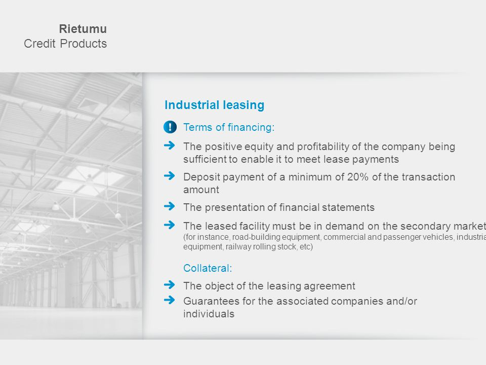 Rietumu Credit Products Industrial leasing Terms of financing: