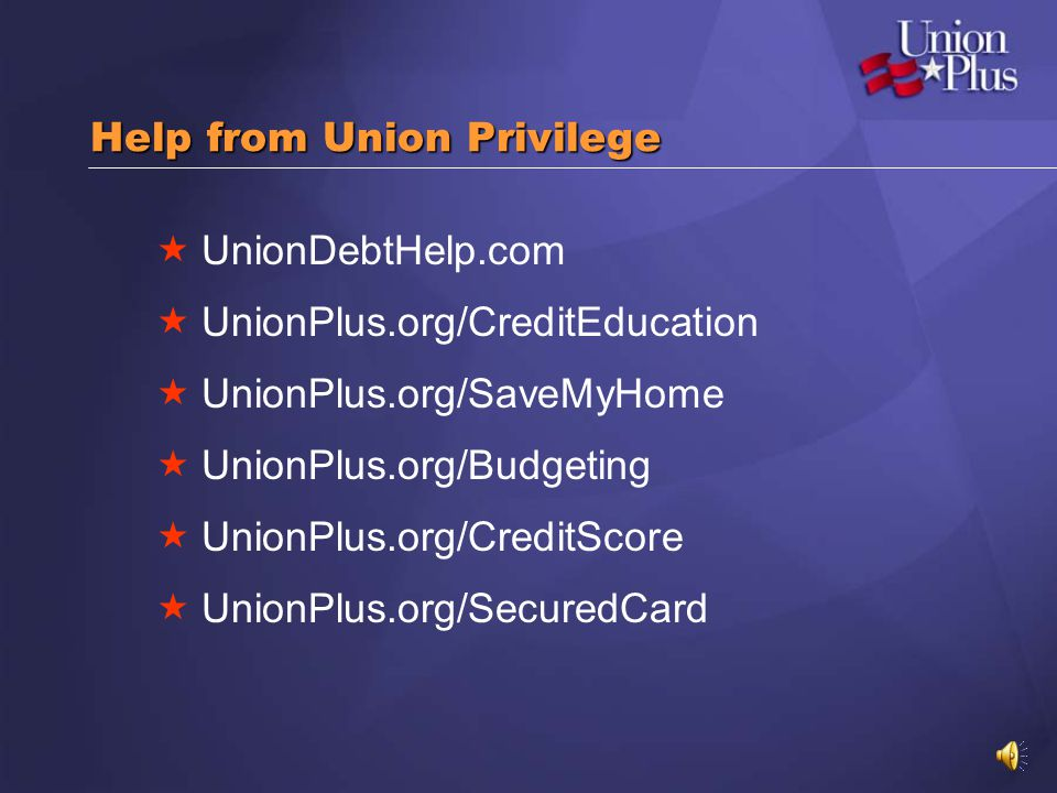 Help from Union Privilege