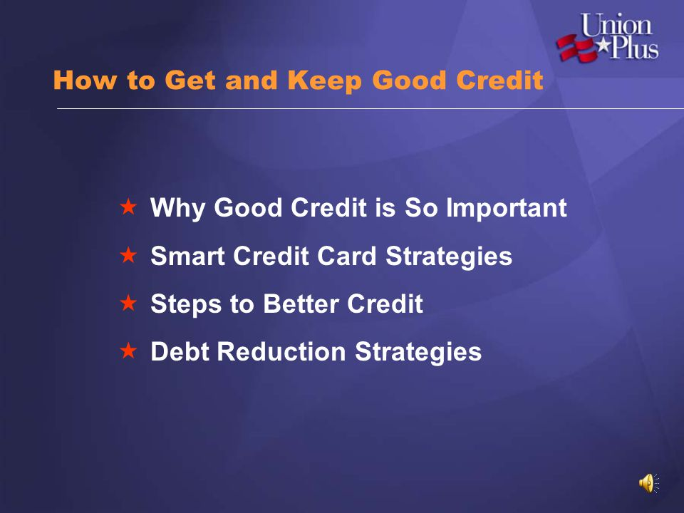 How to Get and Keep Good Credit
