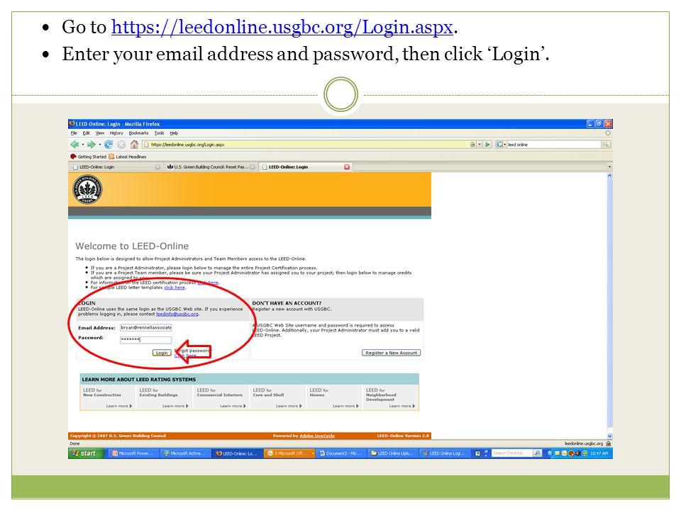 Go to https://leedonline.usgbc.org/Login.aspx.