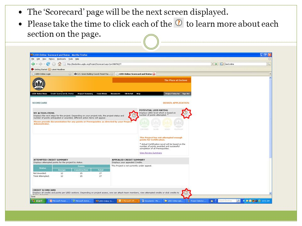 The 'Scorecard' page will be the next screen displayed.