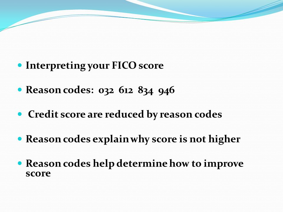 Interpreting your FICO score