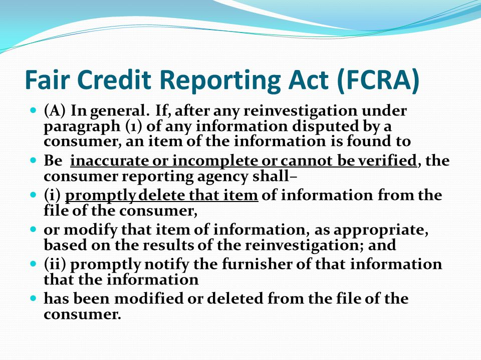 Fair Credit Reporting Act (FCRA)