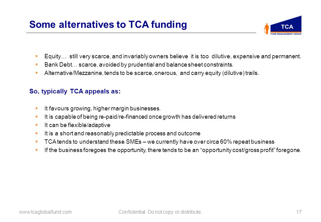Some alternatives to TCA funding