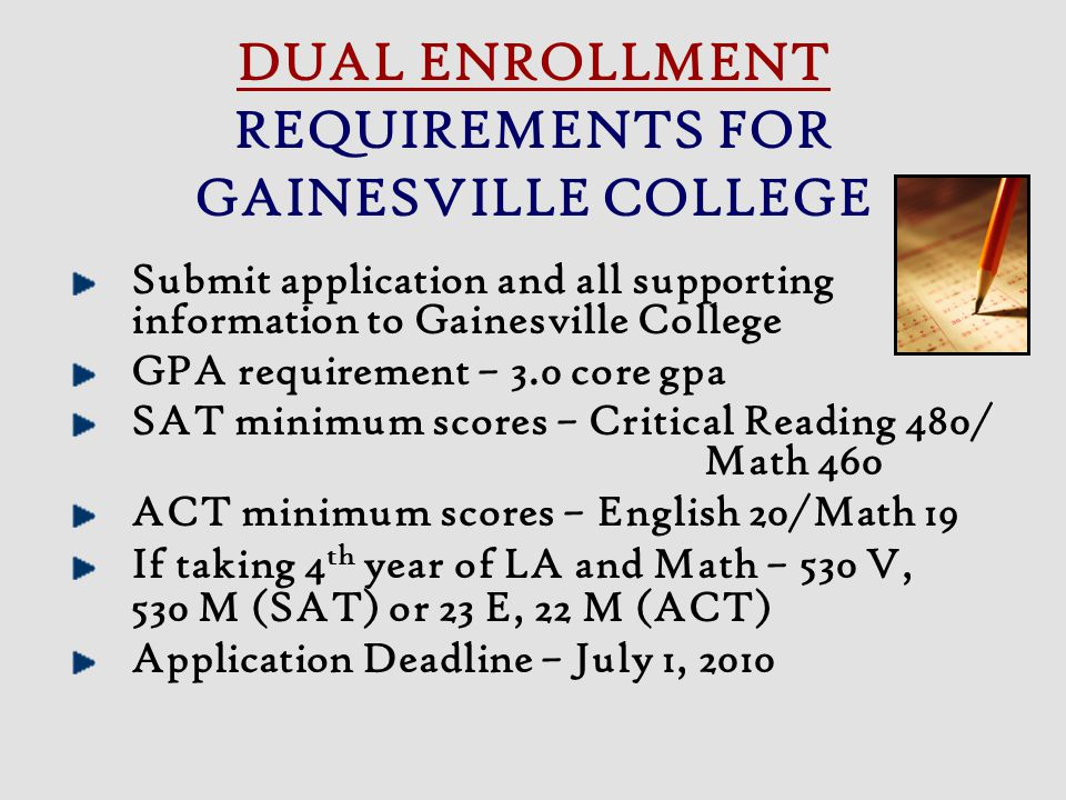 DUAL ENROLLMENT REQUIREMENTS FOR GAINESVILLE COLLEGE