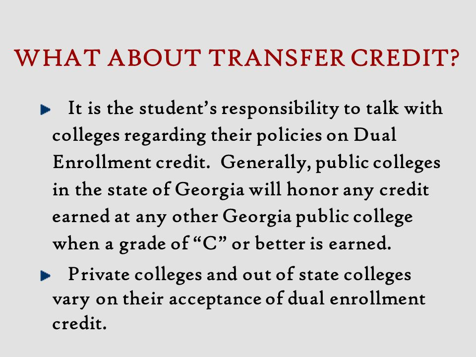 WHAT ABOUT TRANSFER CREDIT