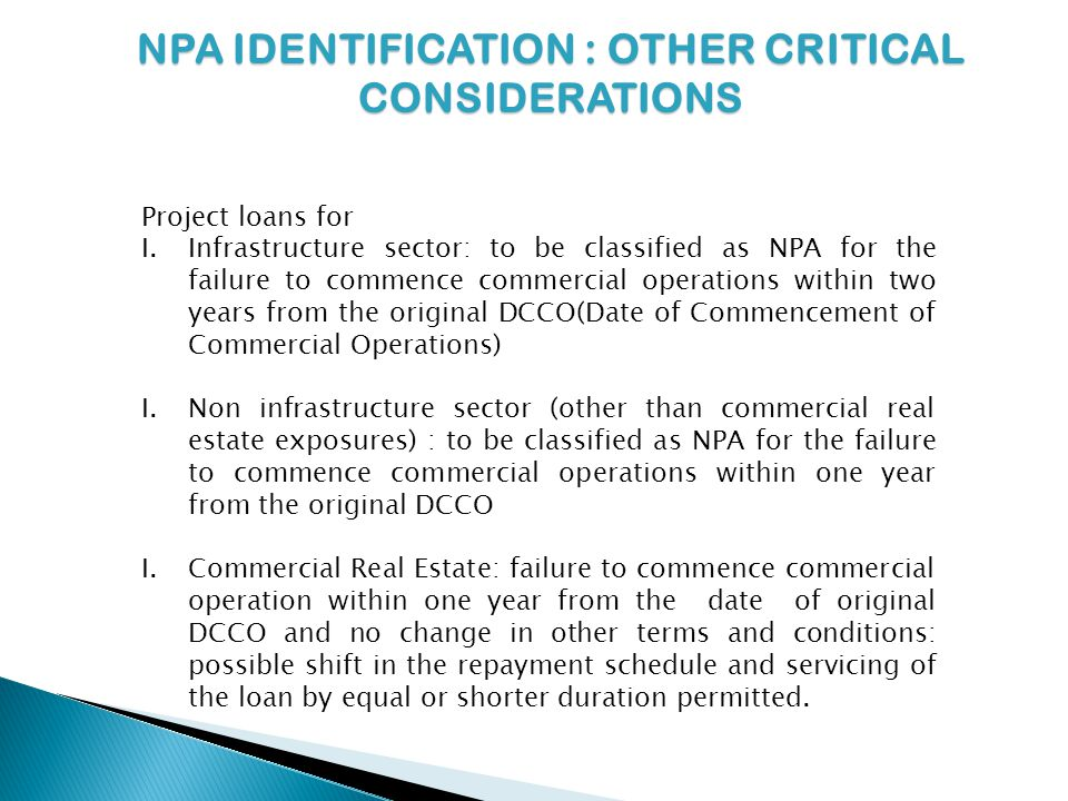NPA IDENTIFICATION : OTHER CRITICAL CONSIDERATIONS