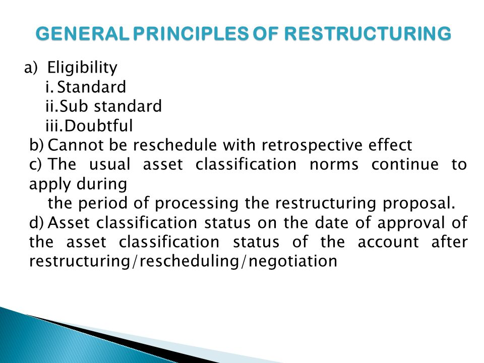 GENERAL PRINCIPLES OF RESTRUCTURING