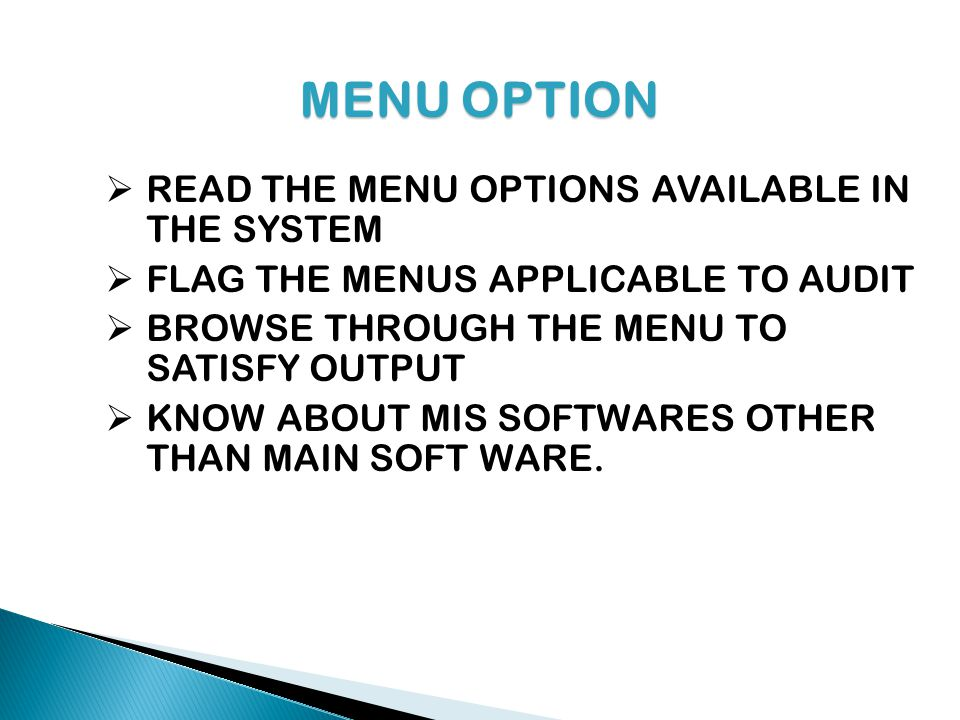 MENU OPTION READ THE MENU OPTIONS AVAILABLE IN THE SYSTEM