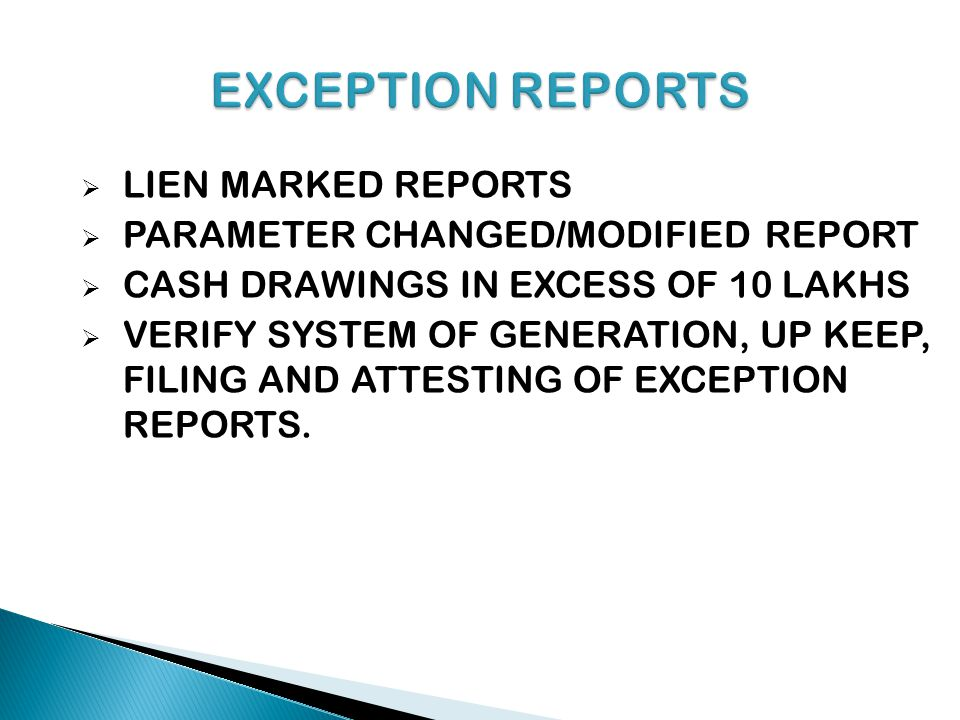 EXCEPTION REPORTS LIEN MARKED REPORTS