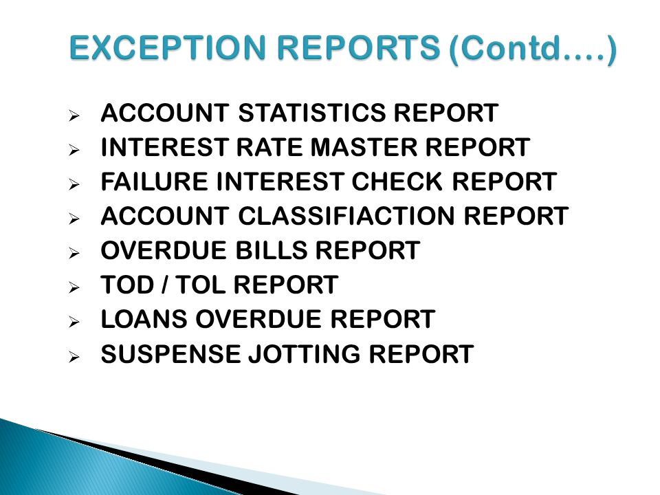 EXCEPTION REPORTS (Contd….)