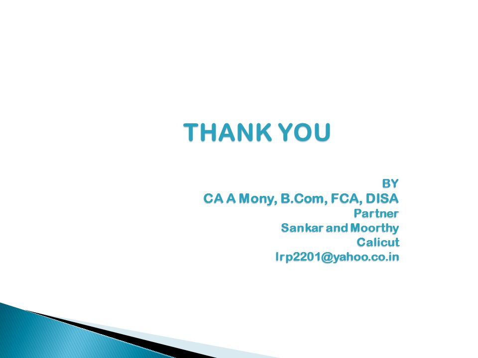 THANK YOU CA A Mony, B.Com, FCA, DISA BY Partner Sankar and Moorthy