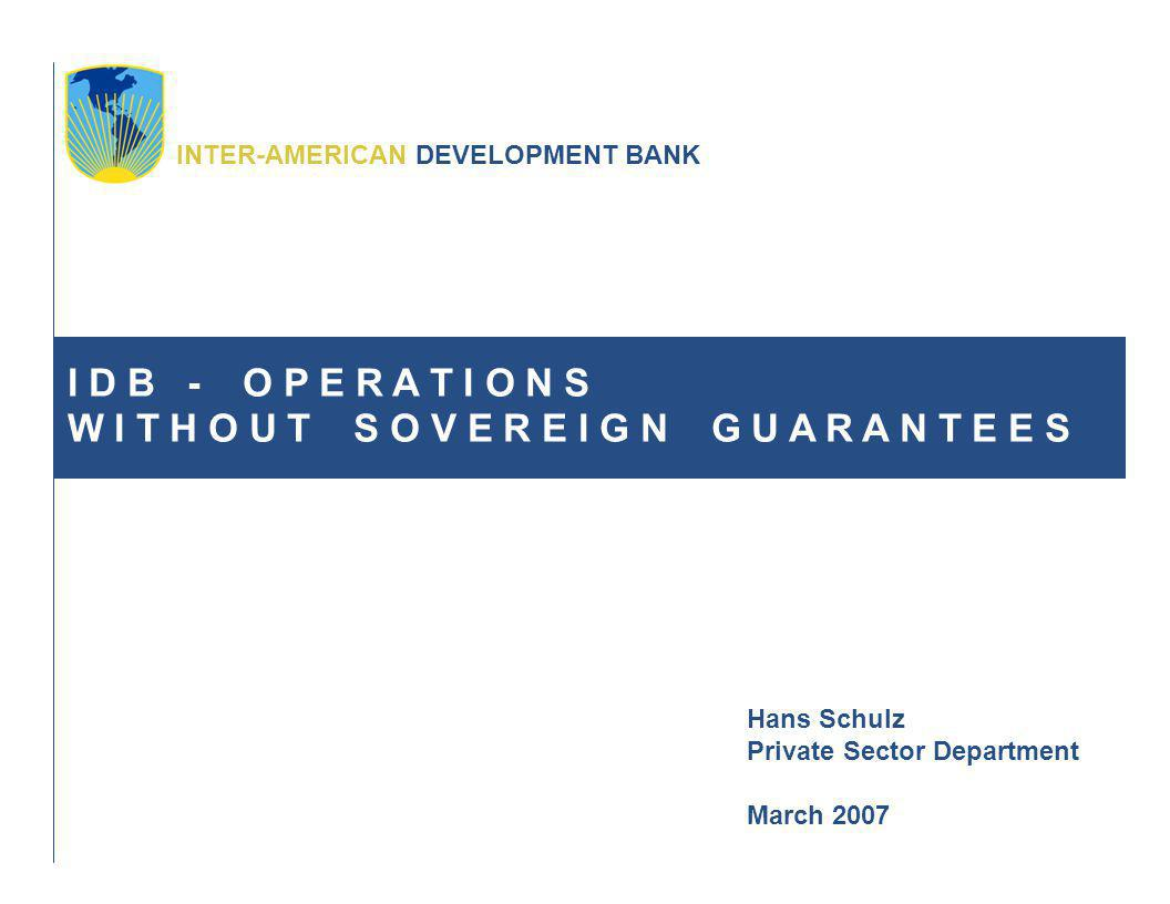 Inter-American Development Bank (IDB) Private Sector Department