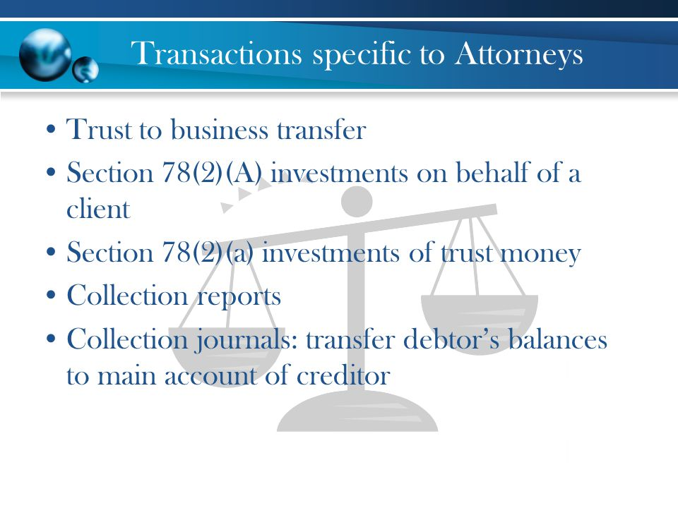 Transactions specific to Attorneys