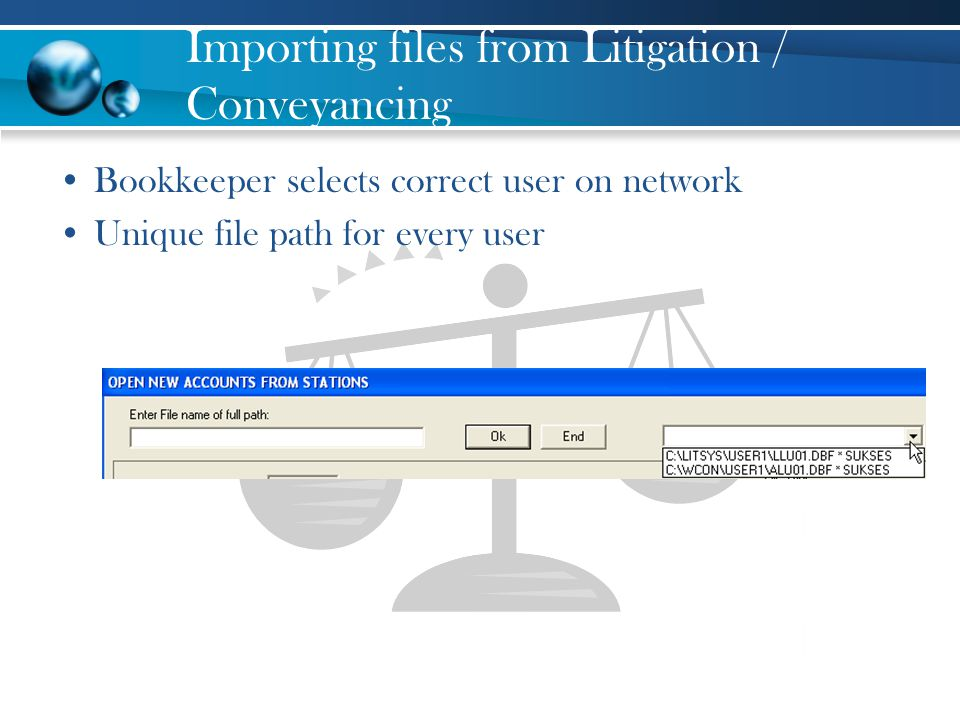 Importing files from Litigation / Conveyancing