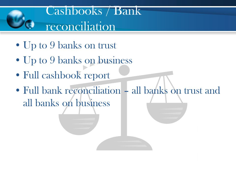 Cashbooks / Bank reconciliation
