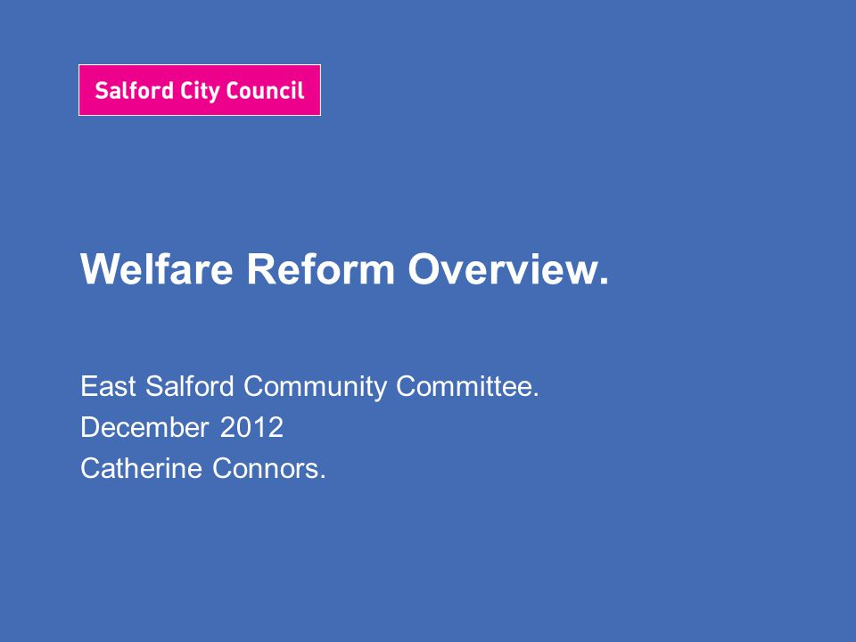 Welfare Reform Overview.