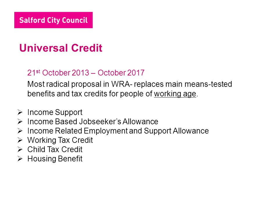 Universal Credit 21st October 2013 – October 2017