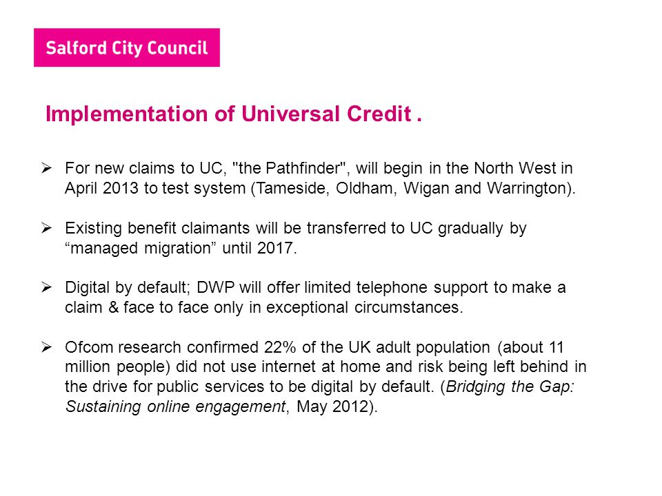 Implementation of Universal Credit .