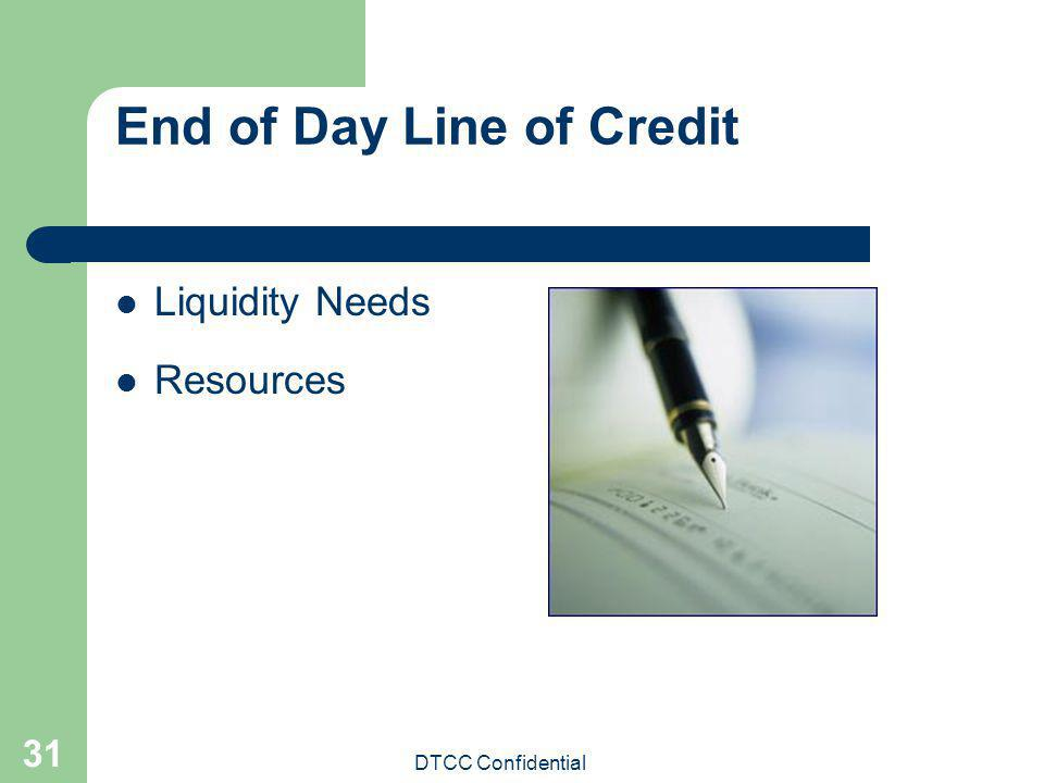 End of Day Line of Credit