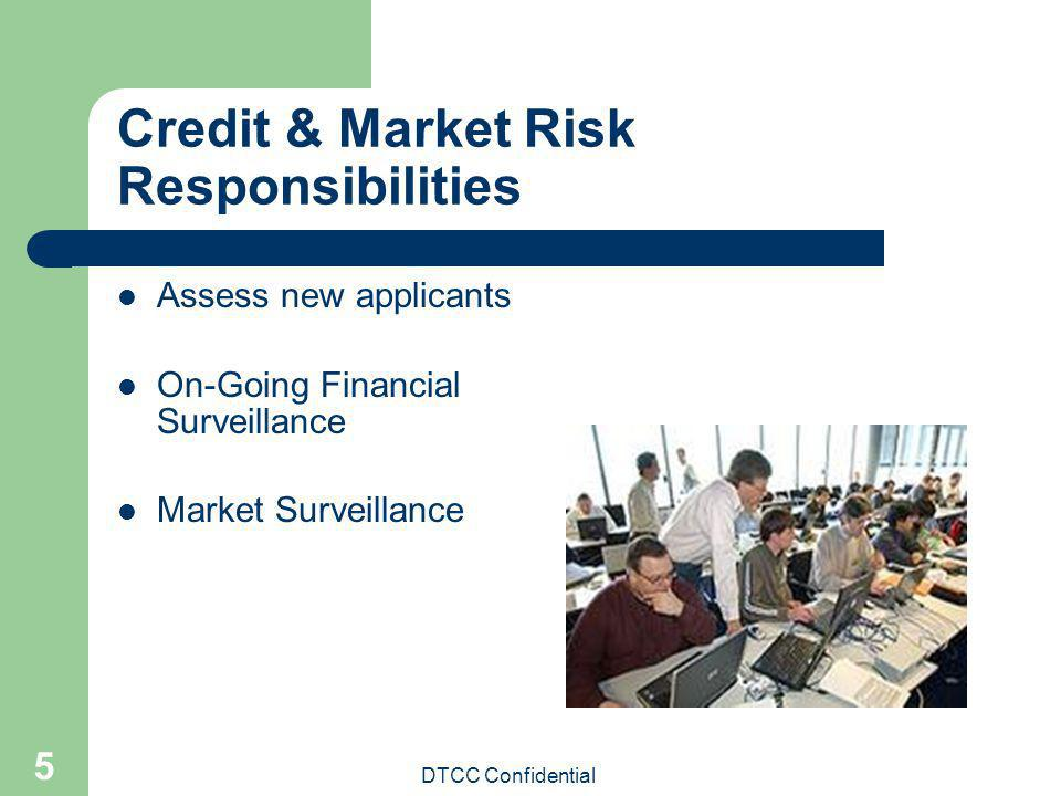 Credit & Market Risk Responsibilities