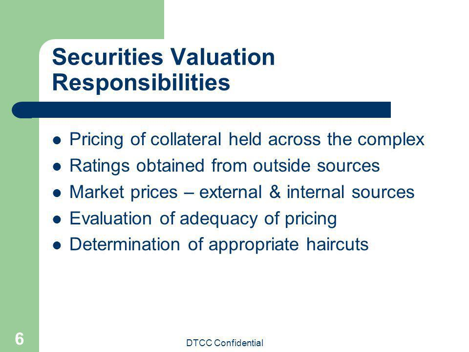 Securities Valuation Responsibilities