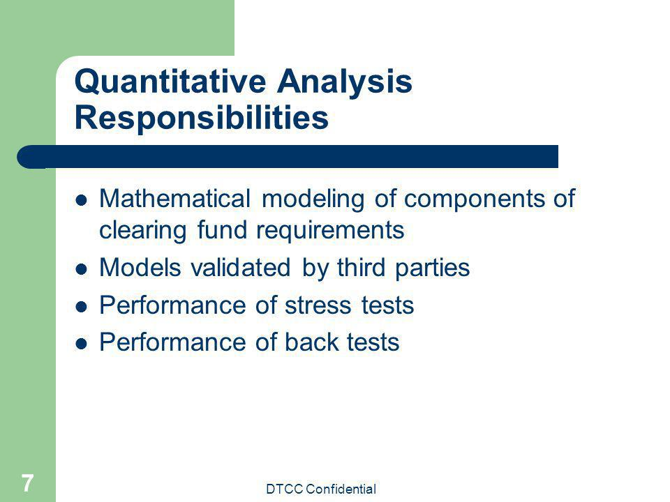 Quantitative Analysis Responsibilities
