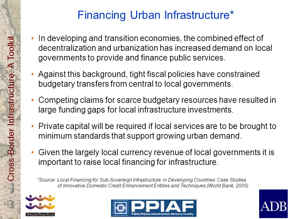 Financing Urban Infrastructure*