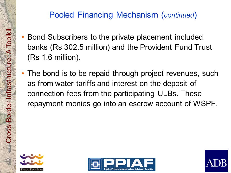 Pooled Financing Mechanism (continued)