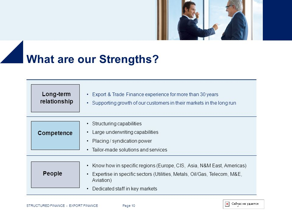 What are our Strengths Long-term relationship Competence People