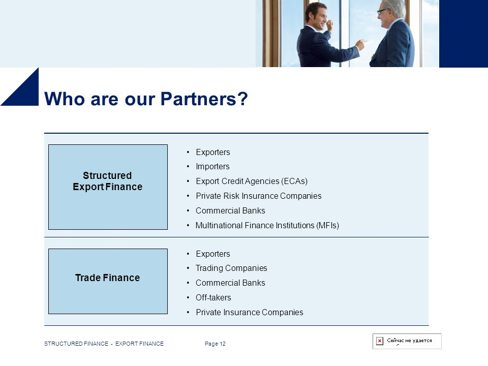 Who are our Partners Structured Export Finance Trade Finance