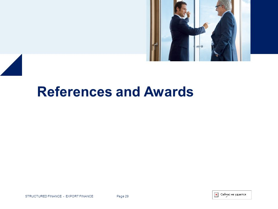 References and Awards STRUCTURED FINANCE - EXPORT FINANCE Page 29