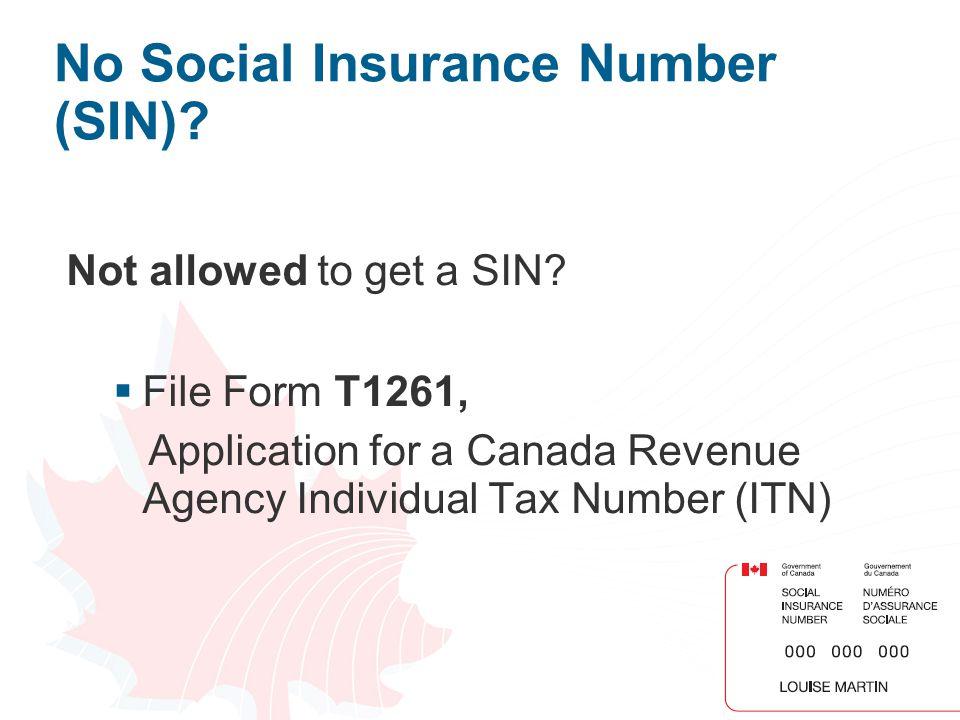 No Social Insurance Number (SIN)