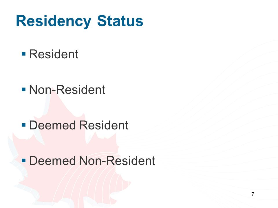 Residency Status Resident Non-Resident Deemed Resident