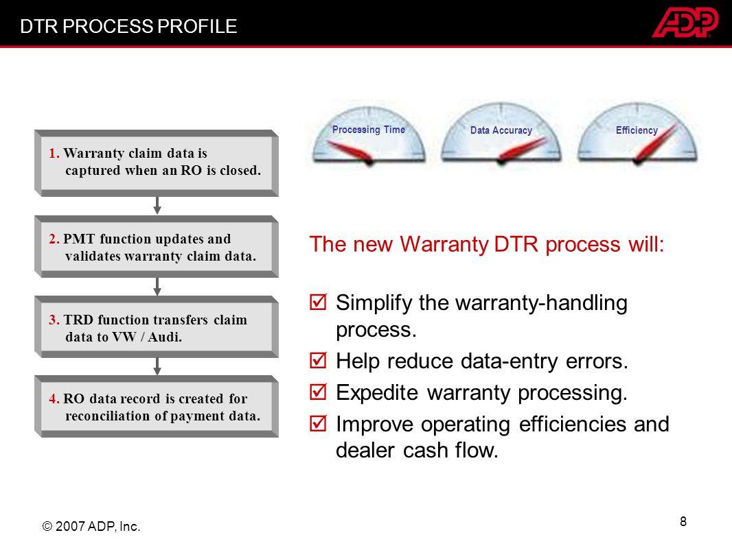 The new Warranty DTR process will: