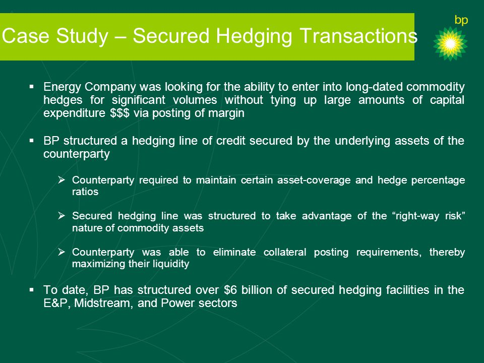 Case Study – Secured Hedging Transactions