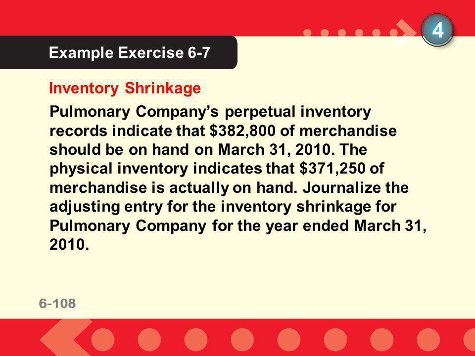 4 Example Exercise 6-7 Inventory Shrinkage