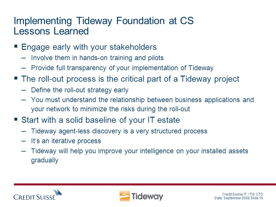 Implementing Tideway Foundation at CS Lessons Learned