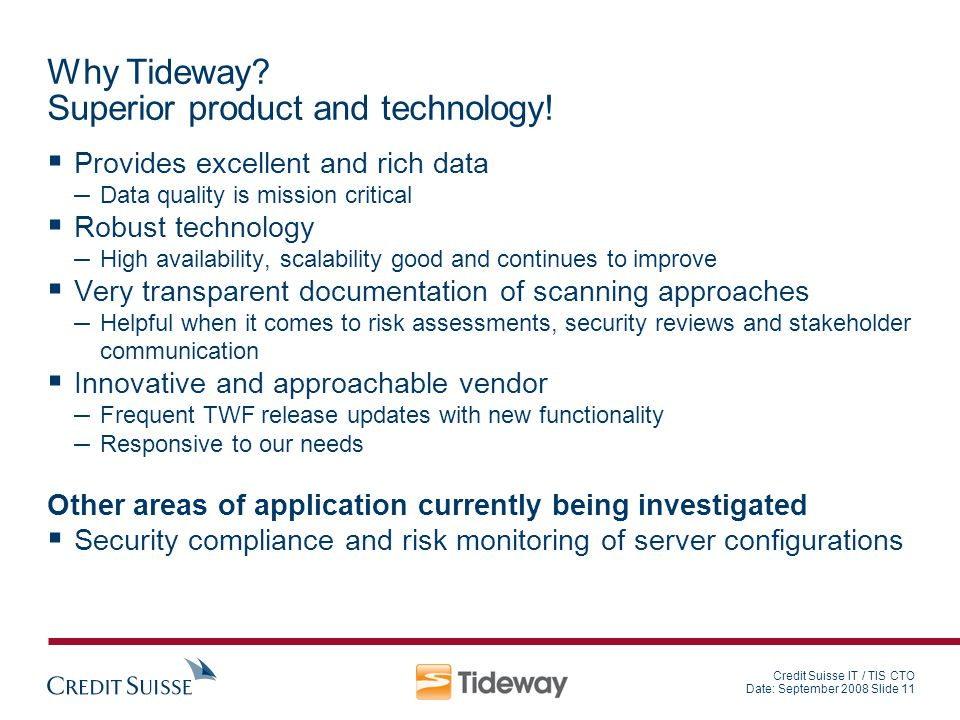 Why Tideway Superior product and technology!