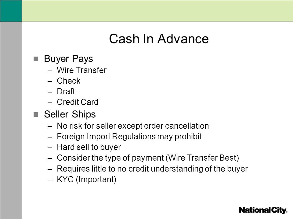 Cash In Advance Buyer Pays Seller Ships Wire Transfer Check Draft