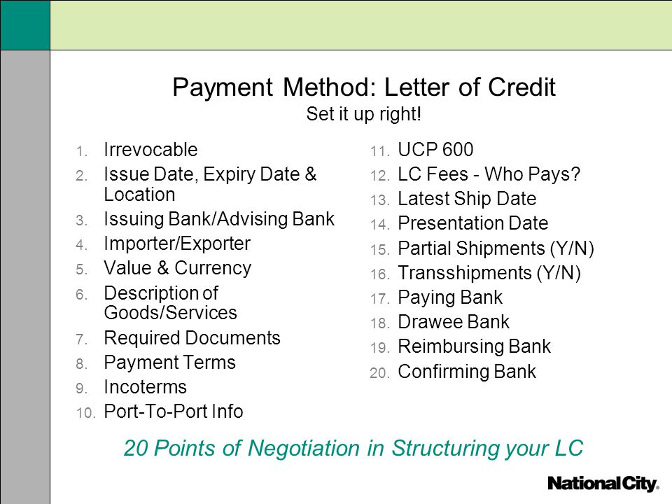 Payment Method: Letter of Credit Set it up right!