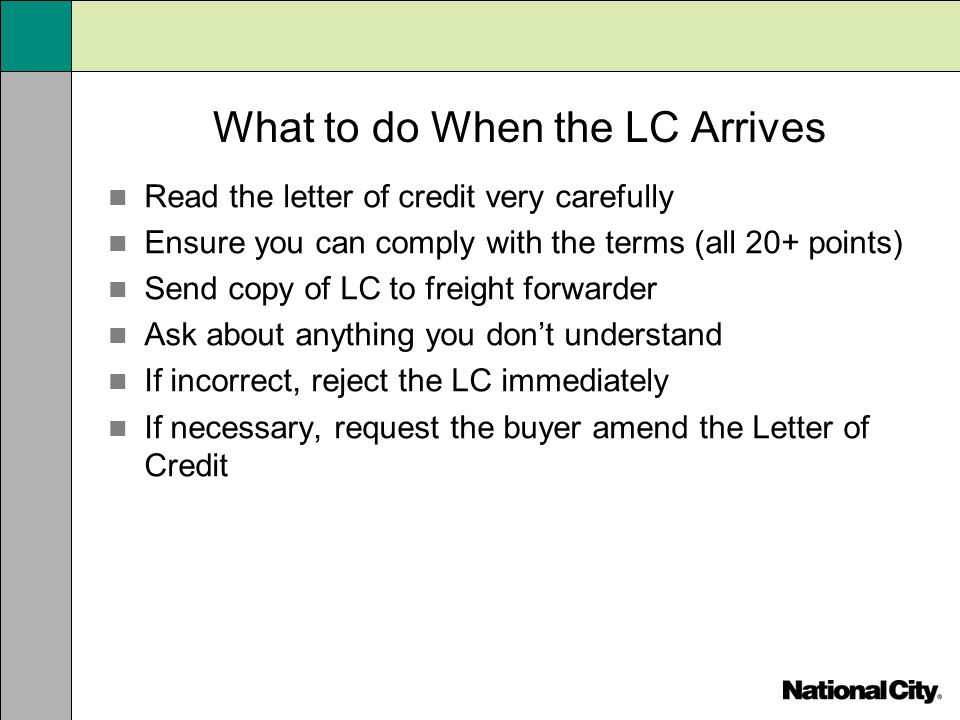 What to do When the LC Arrives