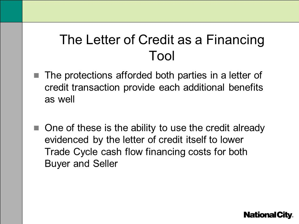 The Letter of Credit as a Financing Tool