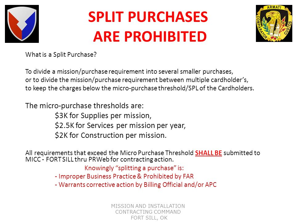 SPLIT PURCHASES ARE PROHIBITED