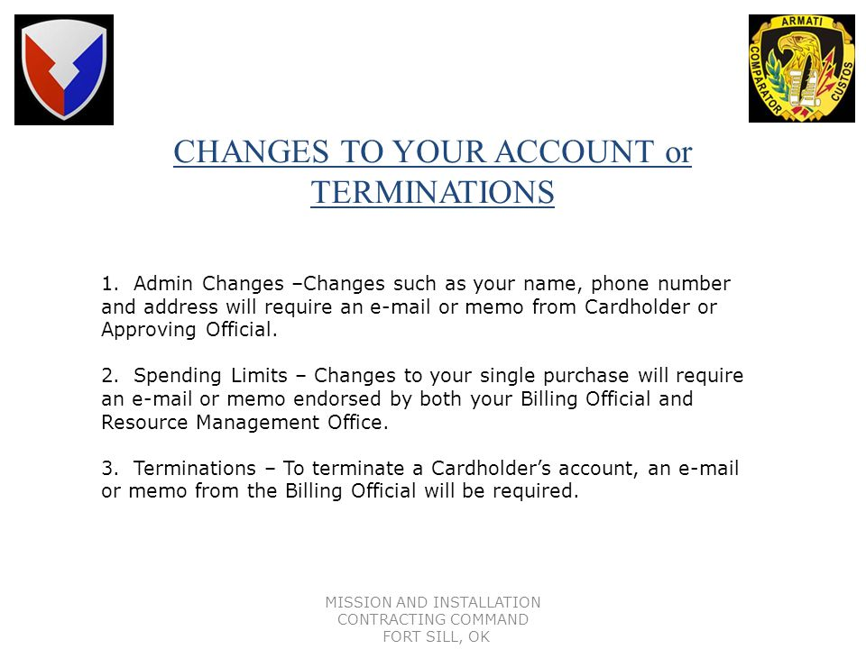CHANGES TO YOUR ACCOUNT or TERMINATIONS