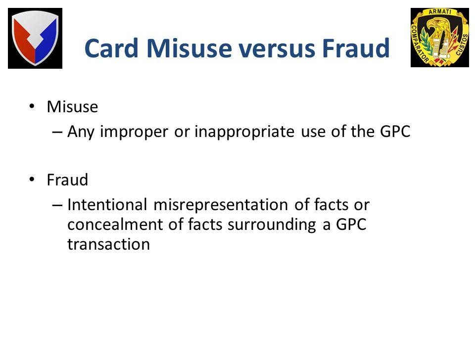 Card Misuse versus Fraud