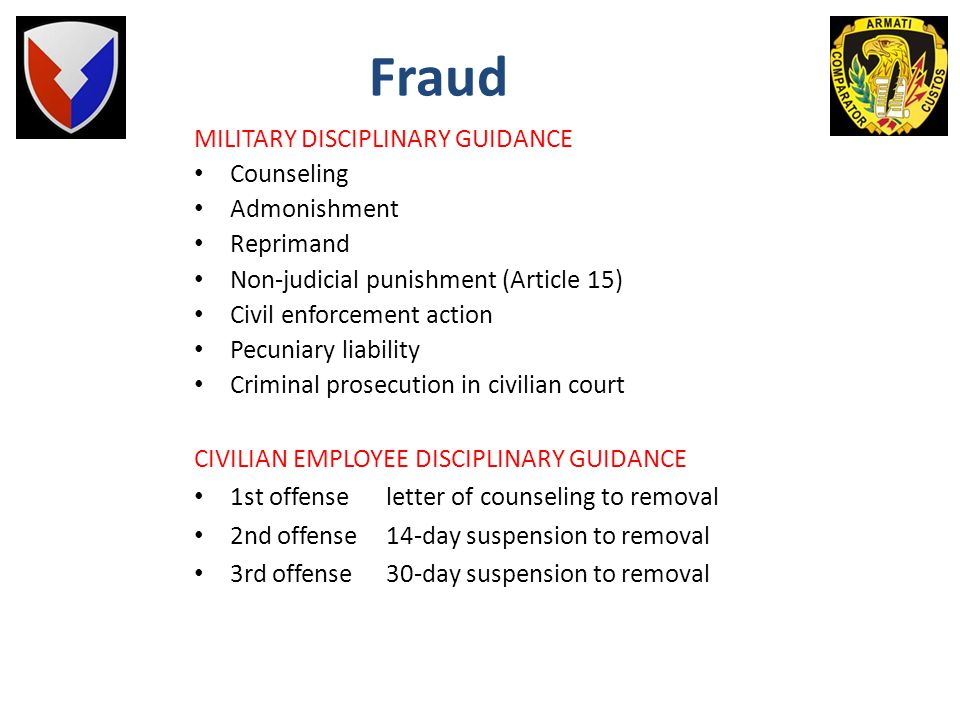 Fraud MILITARY DISCIPLINARY GUIDANCE Counseling Admonishment Reprimand